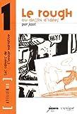 echange, troc Jazzi - Le rough ou dessin d'idées