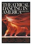 Theatrical Dancing in America: The Development of the Ballet from 1900