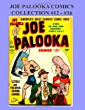 Joe Palooka Comics Collection #12 - #16: Americas Favorite Boxer - In the Army, 5 Issue Collection!
