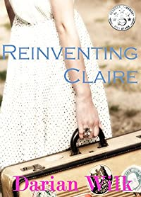 Reinventing Claire by Darian Wilk ebook deal