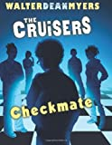 The Cruisers Checkmate