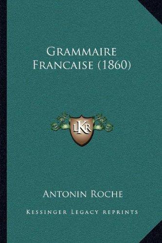 Grammaire Francaise (1860)