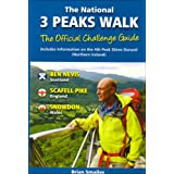 The National 3 Peaks Walk: Including Information on the 4th Peak Slieve Donard Northern Irelandby Brian Gordon Smailes