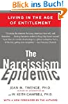 The Narcissism Epidemic: Living in th...