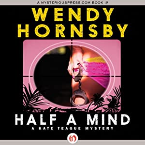 Half a Mind | [Wendy Hornsby]