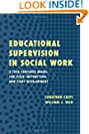 Educational Supervision in Social Wor...