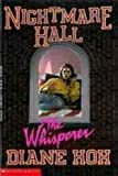 The Whisperer (Nightmare Hall) (0590481541) by Hoh, Diane