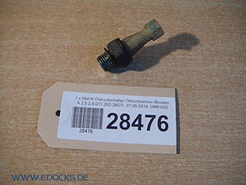 Öldruckschalter Öldrucksensor Movano A 2,5 2,8 DTI 25D 28DTI Opel