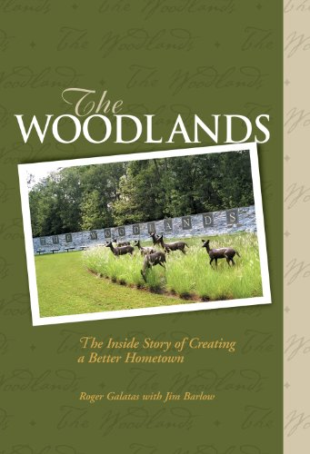 the-woodlands-the-inside-story-of-creating-a-better-hometown