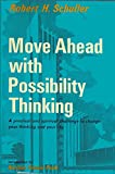 Move Ahead With Possibility Thinking
