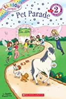 Scholastic Reader Level 2: Rainbow Magic: Pet Parade