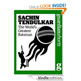Sachin Tendulkar: The world's greatest batsman (Guardian Shorts)