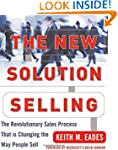 The New Solution Selling: The Revolut...