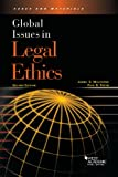 Global Issues in Legal Ethics, 2d