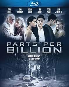 Parts Per Billion [Blu-ray]
