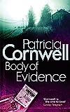 Body of Evidence. Patricia Cornwell (Scarpetta Novels) (0751544434) by Cornwell, Patricia Daniels