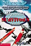 img - for Mountain Survivor's Guide by Rory Storm (2001-11-03) book / textbook / text book