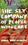 The Sly Company of People Who Care: A...