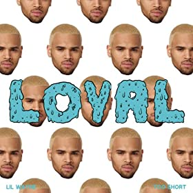 Loyal (West Coast Version) [Explicit]