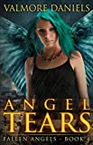 Angel Tears (Fallen Angels - Book 4)