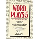 Wordplays V: New American Drama (Wordplay Series)James Lapine�ɂ��
