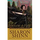 Fortune and Fate (The Twelve Houses)by Sharon Shinn