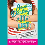 Jessica Darling's It List: The (Totally Not) Guaranteed Guide to Popularity, Prettiness & Perfection | Megan McCafferty