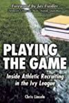 Playing the Game: Inside Athletic Rec...