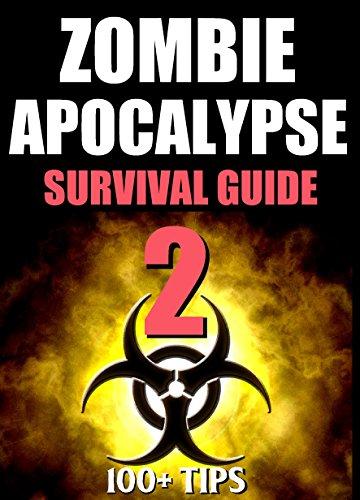 "Zombie Apocalypse Survival Guide: ""The #1 Favorite Of Walking Dead Fans"""