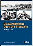 Die Nordbrabant-Deutsche Eisenbahn: Boxteler Bahn