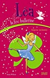 Léa la fée ballerine, Tome 8 (French Edition) (2745924532) by Anne Wilson