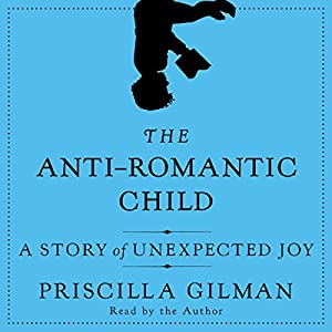 The Anti-Romantic Child Audiobook