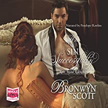 How to Sin Successfully (       UNABRIDGED) by Bronwyn Scott Narrated by Penelope Rawlins