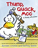 Thump, Quack, Moo: A Whacky Adventure