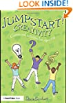 Jumpstart! Creativity: Games and Acti...