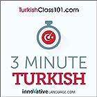 3-Minute Turkish - 25 Lesson Series Audiobook Rede von  Innovative Language Learning LLC Gesprochen von:  Innovative Language Learning LLC