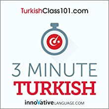 3-Minute Turkish - 25 Lesson Series Audiobook Speech by  Innovative Language Learning LLC Narrated by  Innovative Language Learning LLC