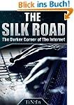 The Silk Road - The Darker Corner of...