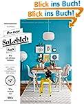 Das neue SoLebIch Buch: f�r ein sch�n...