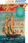 When America First Met China: An Exot...