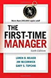 img - for The First-Time Manager 6th by Belker, Loren B., McCormick, Jim, Topchik, Gary S. (2012) Paperback book / textbook / text book