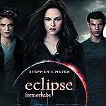 Formørkelse (Twilight 3) | Stephenie Meyer