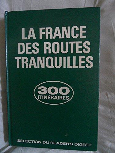 la-france-des-routes-tranquilles-300-itineraires-touristiques