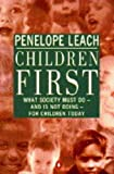 Children First (0140238123) by Penelope Leach