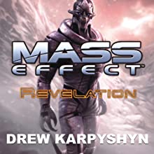 Mass Effect: Revelation (       UNABRIDGED) by Drew Karpyshyn Narrated by David Colacci