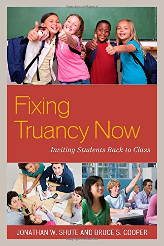 Fixing Truancy Now: Inviting Students Back to Class