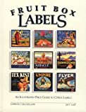img - for Fruit Box Labels: An Illustrated Price Guide to Citrus Labels book / textbook / text book