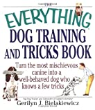 img - for The Everything Dog Training and Tricks Book book / textbook / text book