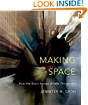 Making Space: How the Brain Knows Whe...