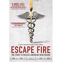 Escape Fire: Fight to Rescue American Healthcare